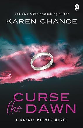 Curse The Dawn (Cassie Palmer Book 4)