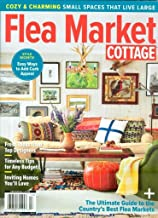 Flea Market Cottage Magazine 2018 Centennial (cozy & Charming)