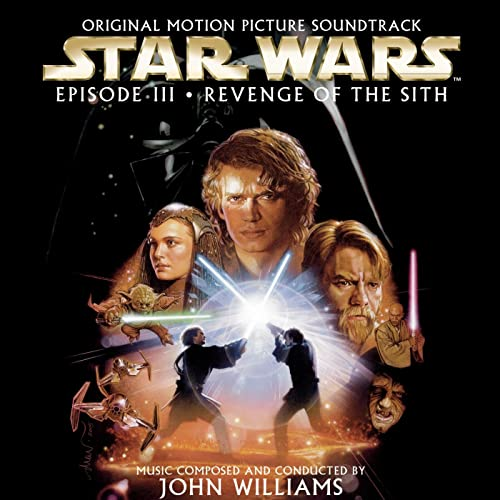 Star Wars Episode Iii Revenge Of The Sith Original Motion Picture Soundtrack By John Williams On Amazon Music Amazon Com