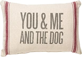 Primitives by Kathy Vintage Flour Sack Style You & Me and The Dog Throw Pillow, 15 x 10-Inch