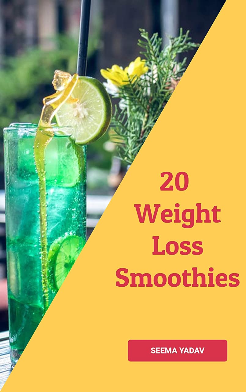 驚いたことに石パーク20 Weight Loss Smoothies (English Edition)