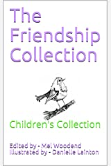 The Friendship Collection: Children's Collection Kindle Edition