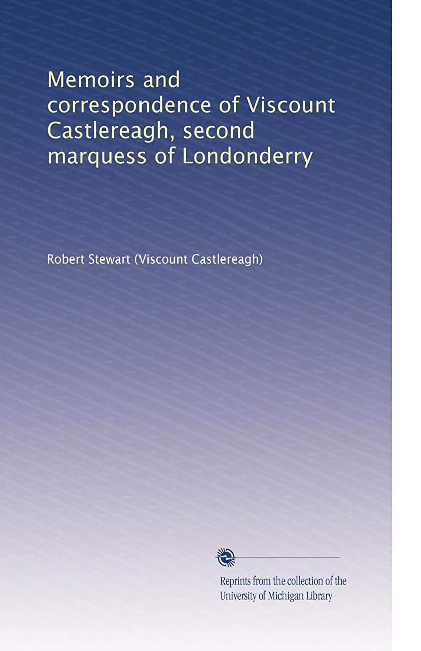 ラジカル置くためにパックレクリエーションMemoirs and correspondence of Viscount Castlereagh\, second marquess of Londonderry (Vol.2)