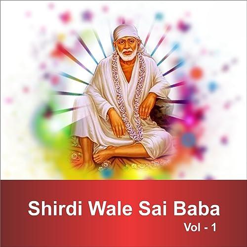 shirdi wale sai baba songs download mp3