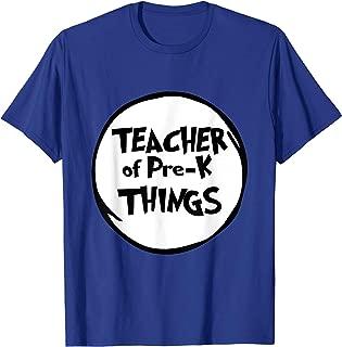 Teacher of Pre-k Things Funny Educator Tshirt