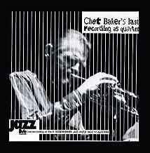 Chet Baker's Last Recording as Quartet