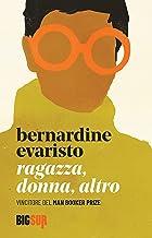 Ragazza, donna, altro (BIGSUR) (Italian Edition)