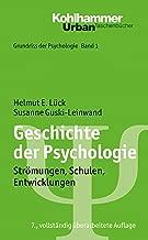 Geschichte der Psychologie: Strömungen, Schulen, Entwicklungen (Grundriss Der Psychologie) (German Edition)