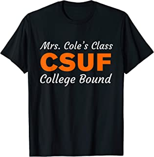 Mrs Coles Class College Bound T-Shirt