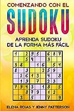 COMENZANDO CON EL SUDOKU: Letra grande Aprenda sudoku De la forma más fácil (Spanish Edition)