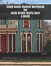 Study Guide Student Workbook for Evvie Drake Starts Over A Novel