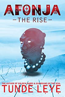 Afonja - The Rise (Oyo Empire Histories) (Volume 1)