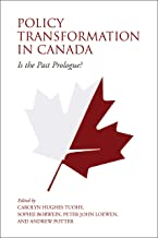 Policy Transformation in Canada: Is the Past Prologue? (English Edition)