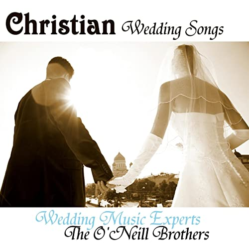 Christian Wedding Songs By Wedding Music Experts On Amazon Music