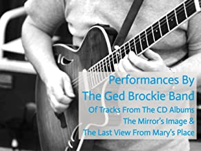 The Mirror's Image Live Performance - Ged Brockie Band