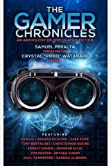 The Gamer Chronicles (Future Chronicles Book 19) Kindle Edition