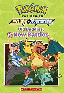 Old Buddies, New Battles (Pokémon Alola Chapter Book #4)