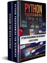 Python Programming: 2 book in 1: Python Programming for Beginners & Data Science (English Edition)