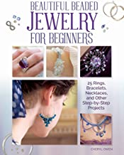 Beautiful Beaded Jewelry for Beginners: 25 Rings, Bracelets, Necklaces, and Other Step-by-Step Projects (IMM Lifestyle Books) Easy-to-Make Designs Using Readily Available Semi-Precious Beads & Stones