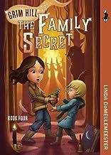 The Family Secret (Grim Hill Series Book 4)