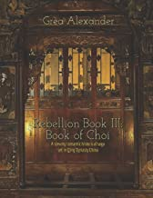 Rebellion Book III: Book of Choi