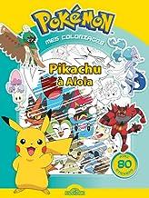 Mes coloriages Pokémon - Pikachu à Alola - Avec 80 stickers - Dès 4 ans