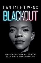 Cover image of Blackout by Candace Owens