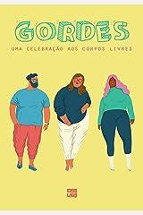 Gordes: Uma Celebração aos Corpos Livres eBook Kindle