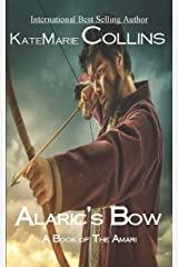 Alaric's Bow: A Book of the Amari Paperback