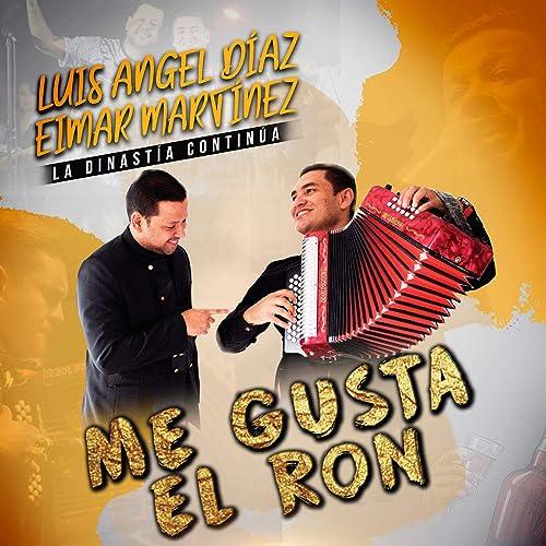 Me Gusta el Ron de Luis Angel Diaz & Eimar Martinez en Amazon ...