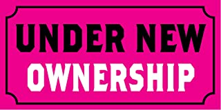 Pre-Printed - Under New Ownership Banner - Solid - Pink (6` x 3`)