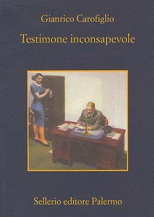 Testimone inconsapevole (Le indagini dellavvocato Guerrieri Vol. 1)
