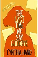 The Last Time We Say Goodbye Kindle Edition