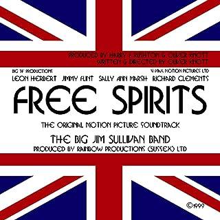 Free Spirits (Original Motion Picture Soundtrack)