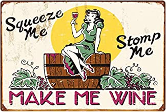 LIPTOR Squeeze Me,Stomp Me,Make Me Wine Sexy Women Funny Bar Signs Vintage Metal Signs for Garage Man Cave 8X12Inch