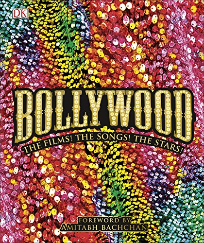 Bollywood: The Films! The Songs!...