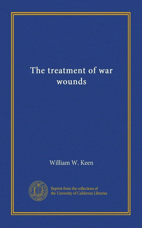 フリース再発する火山のThe treatment of war wounds