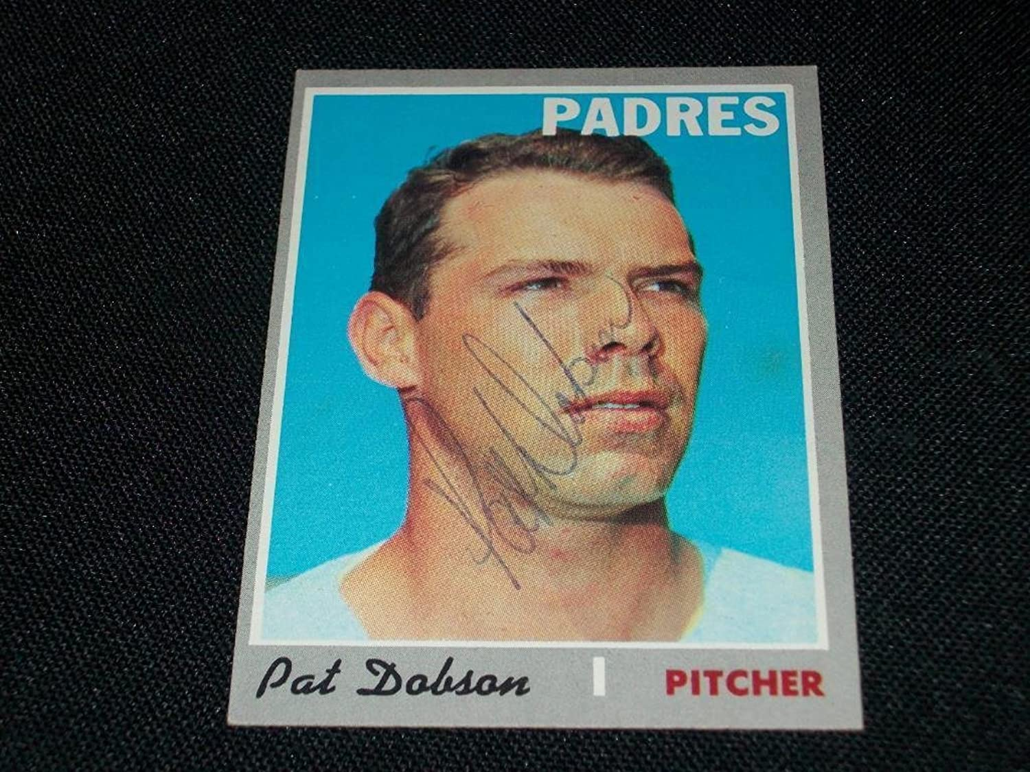 Vintage Padres Pat Dobson (d.06) Auto Signed 1970 Topps Card  421 Tough TAutographed Baseball Cards