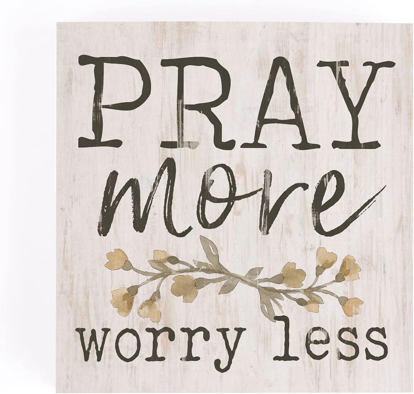 P. Graham Dunn Pray More Worry Less Whitewash 3.5 x 3.5 Inch Pine Wood Tabletop Block Sign