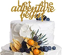 Let The Adventure Begin Gold Glitter Acrylic Cake Topper For Going Away Journey Honeymoon Travel Theme Party Decorations.