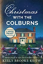 Christmas with the Colburns: Large Print (Uncharted)