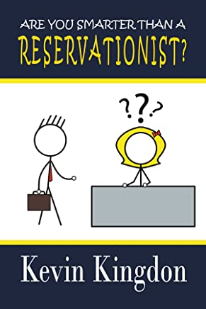 Are You Smarter Than a Reservationist?