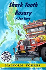 Shark Tooth Rosary, A Sea Story (The Sea Adventure Collection Book 2) Kindle Edition