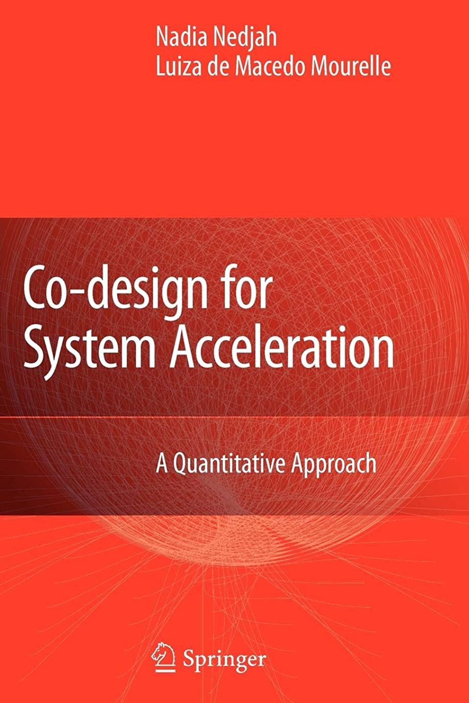 均等に欠乏ルームCo-Design for System Acceleration: A Quantitative Approach