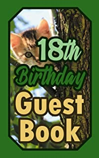 18th Birthday Guest Book: 18 Cat Celebration Message Logbook For Visitors Family and Friends To Write In Comments & Best Wishes Gift Log (Guestbook)