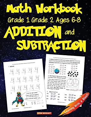 Math Workbook Grade 1 Grade 2 Ages 6-8 Addition and Subtraction (Math Step-By-step)