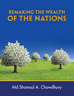 Remaking the Wealth of the Nations