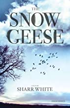 The Snow Geese: A Play