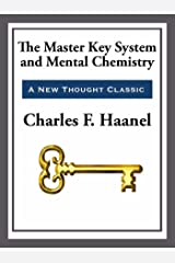 The Master Key System & Mental Chemistry (English Edition) eBook Kindle