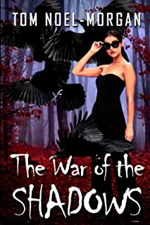 The War of the Shadows